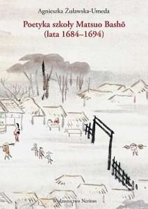 Publikacje - Poetyka szkoły Matsuo Basho (1684-1694)